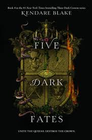 Five Dark Fates (Three Dark Crowns, #4) by Kendare Blake