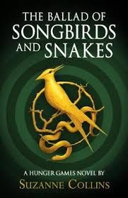 The Ballad of Songbirds and Snakes by Suzanne Collins | Waterstones